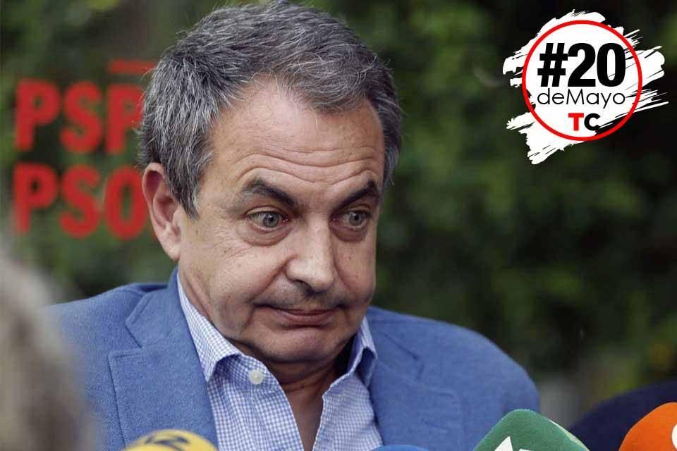 Zapatero 20 de mayo