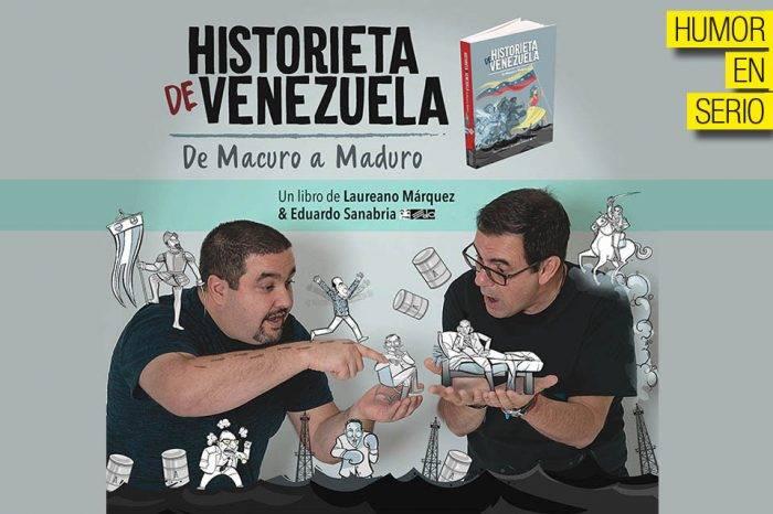 Historieta de Venezuela: de Macuro a Maduro, por Laureano Márquez