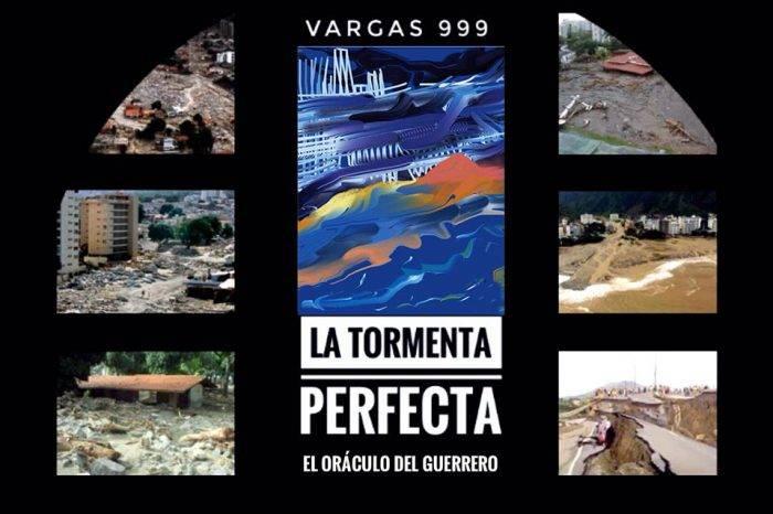 Vargas 999: La Tormenta Perfecta, por Wilfredo Mora