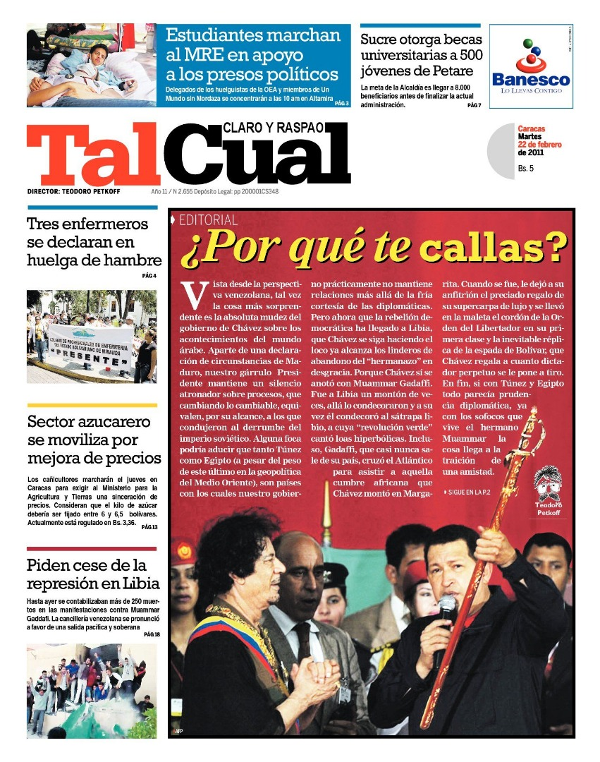 Editorial. ¿Por qué no te callas?