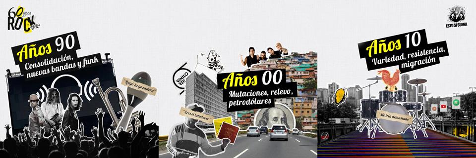 60 años rock en venezuela décadas 90 a 00