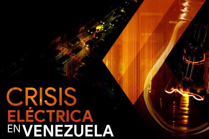 #ESPECIAL | Crisis del servicio eléctrico en Venezuela