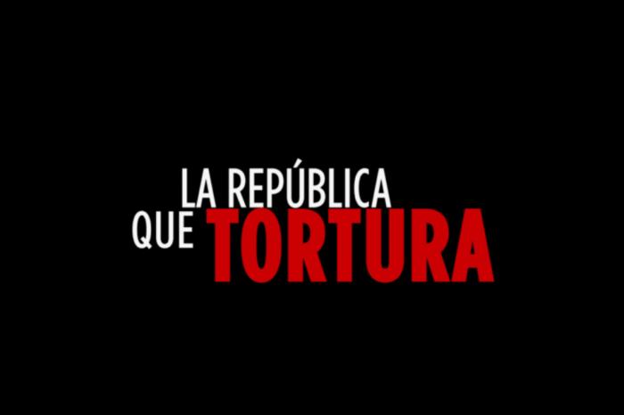 La República que tortura